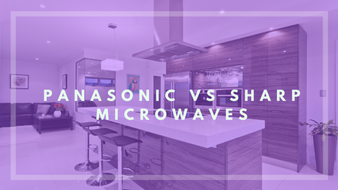 panasonic vs sharp microwave